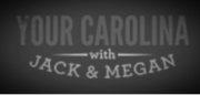 YOUR CAROLINA with Jack and Megan (WSPA)